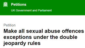 Petition: Make all sexual abuse offences exceptions under the double jeopardy rules