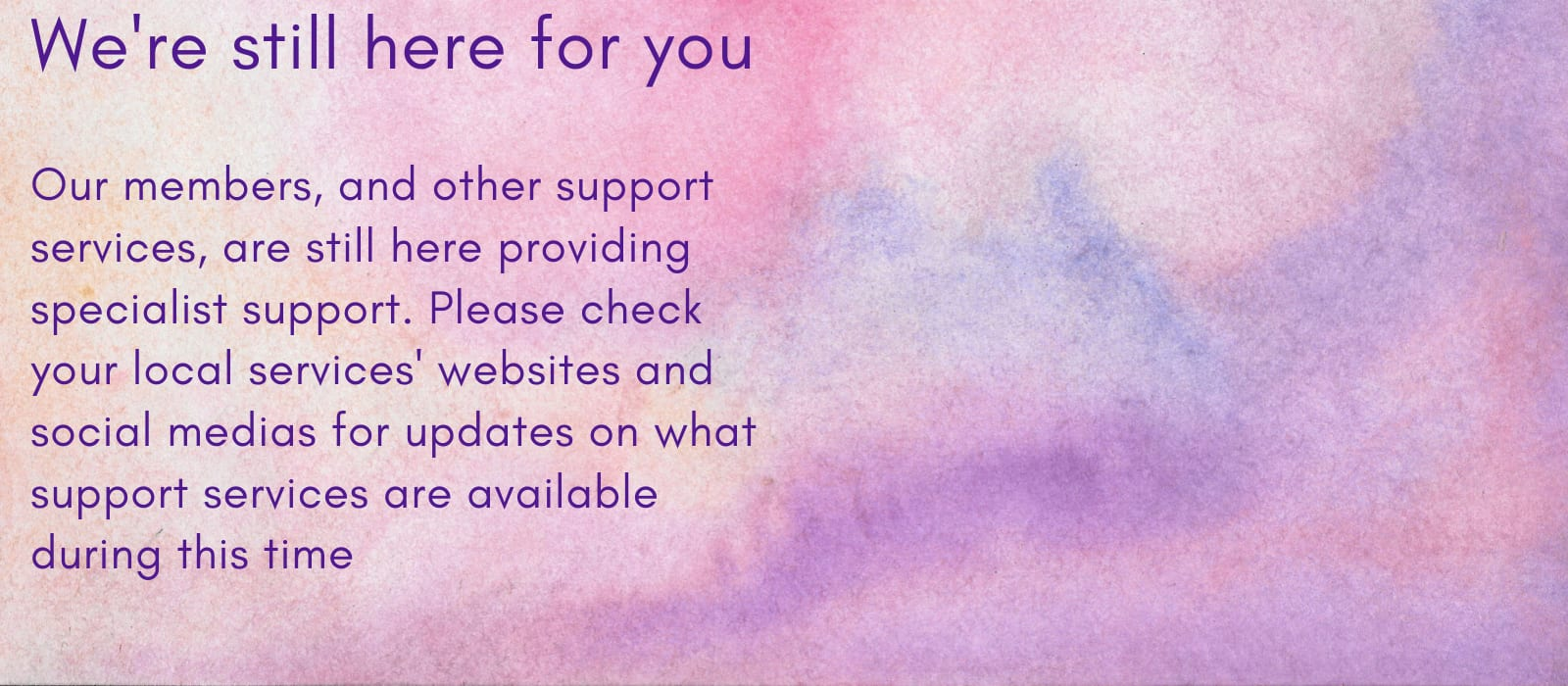 Messages from frontline support services - We are still here